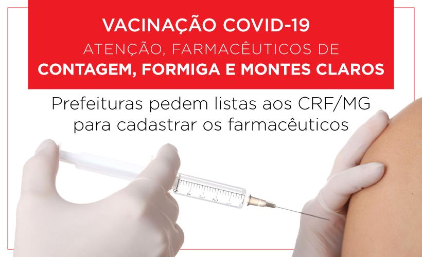 Contagem, Montes Claros e Formiga solicitam lista de farmacêuticos ao CRF/MG para vacinar os farmacêuticos